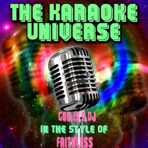 God Is a DJ (Karaoke Version) [in the Style of Faithless]