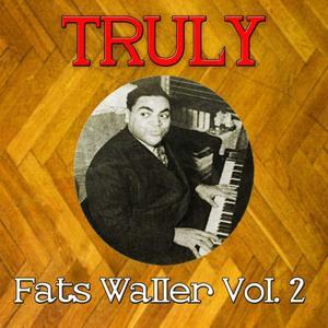 Truly Fats Waller Vol, 2