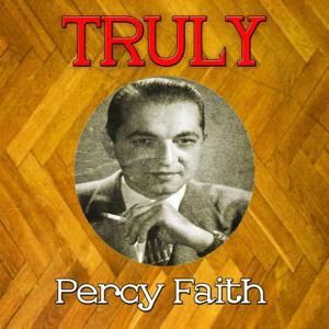 Truly Percy Faith