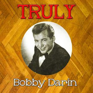 Truly Bobby Darin