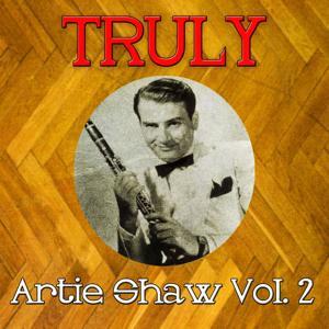 Truly Artie Shaw, Vol. 2