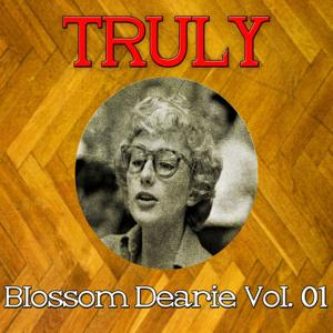 Truly Blossom Dearie, Vol. 1