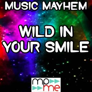 Wild in Your Smile - Tribute to Dustin Lynch