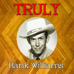 Truly Hank Williams