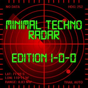 Minimal Techno Radar (Edition 100)