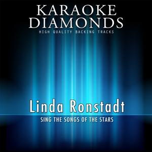 The Best Songs of Linda Ronstadt (Karaoke Version)