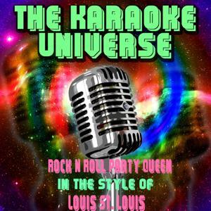 Rock N Roll Party Queen (Karaoke Version) [in the Style of Louis St. Louis]