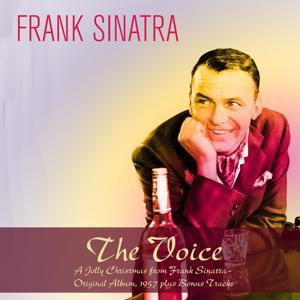 The Voice: A Jolly Christmas from Frank Sinatra (1957 Plus Bonus Tracks)