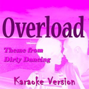 Overload (Karaoke Version) (Originally Performed By Zappacosta)