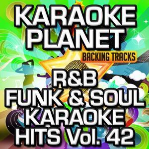 R&B Funk & Soul Karaoke Hits, Vol. 42 (Karaoke Version)