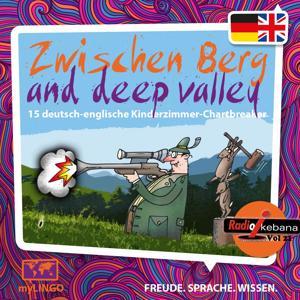 Zwischen Berg and Deep Valley, Vol. 21 (15 deutsch-englische Kinderzimmer-Chartbreaker)