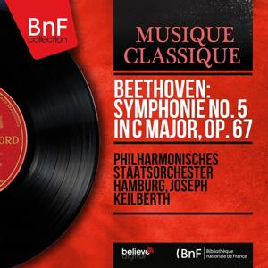 Beethoven: Symphonie No. 5 in C Major, Op. 67 (Stereo Version)