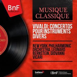 Vivaldi: Concertos pour instruments divers (Mono Version)