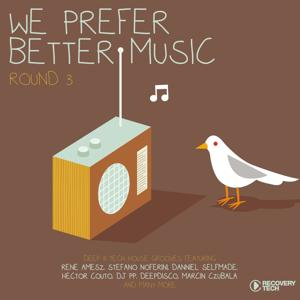 We Prefer Better Music - Round 3