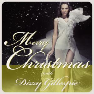 Merry Christmas With Dizzy Gillespie