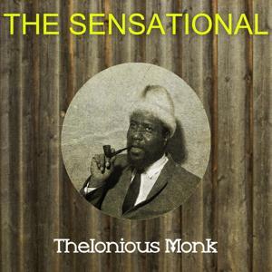 The Sensational Thelonious Monk