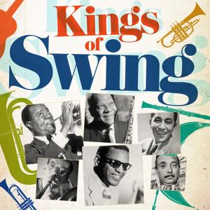 Kings of Swing (Remastered)