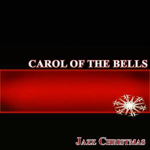 Carol of the Bells (Jazz Christmas)