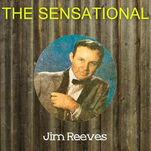 The Sensational Jim Reeves