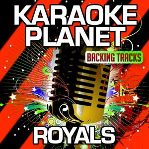 Royals (Karaoke Version) (Originally Performed By Lorde)