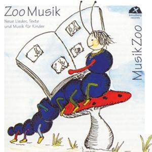 Zoo Musik - Musik Zoo (Neue Lieder, Texte und Musik für Kinder)