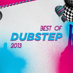 Best of Dubstep 2013