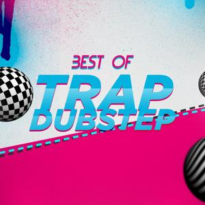 Best of Trap Dubstep