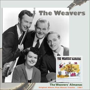 The Weavers Almanac (Original Album Plus Bonus Tracks 1961)