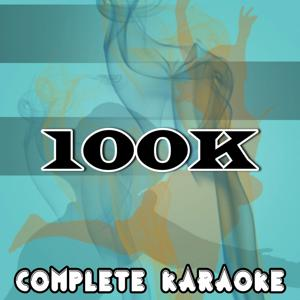 100k (Karaoke Version) [Originally Performed By Nelly]