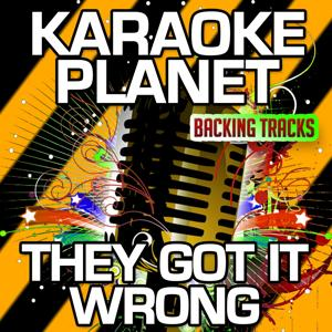 They Got It Wrong (Karaoke Version) (Originally Performed By Lethal Bizzle & Wiley)