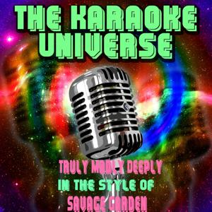 Truly Madly Deeply (Karaoke Version) [in the Style of Savage Garden]