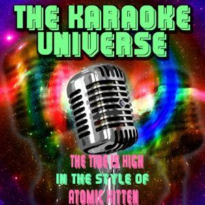 The Tide Is High (Karaoke Version) [in the Style of Atomic Kitten]