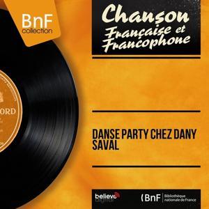 Danse party chez Dany Saval (Mono version)