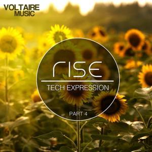 Rise - Tech Expression, Pt. 4