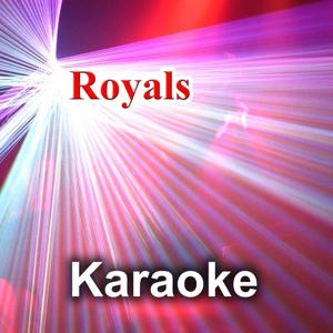 Royals (Originally Performed By Lorde)