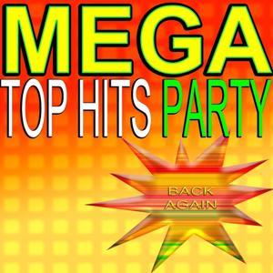 Mega Top Hits Party