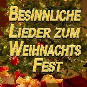 Besinnliche Lieder zum Weihnachtsfest (Original Artist Original Songs)