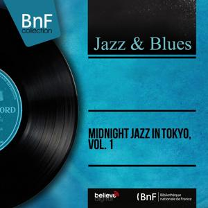 Midnight Jazz in Tokyo, Vol. 1 (Live, Mono Version)