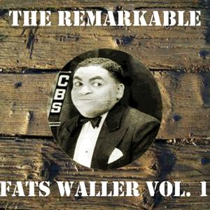 The Remarkable Fats Waller, Vol. 1
