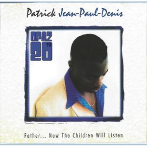 Father Now the Children Will Listen