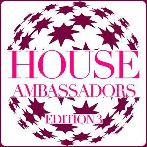 House Ambassadors - Edition 3