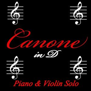 Canone in D Major (Arranged for Piano and Violin)