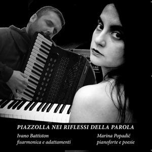 Piazzolla: Nei riflessi della parola