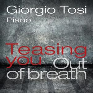 Teasing You & Out of Breath