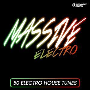 Massive Electro - 50 Electro House Tracks