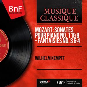 Mozart: Sonates Pour Piano No. 11 & 8 - Fantaisies No. 3 & 4 (Remastered, Mono Version)