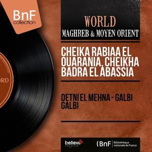 Detni el mehna - Galbi Galbi (Stereo Version)