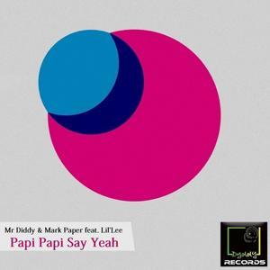 Papi Papi Say Yeah