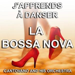 J'apprends à danser la Bossa Nova (Les plus belles danses de salon)