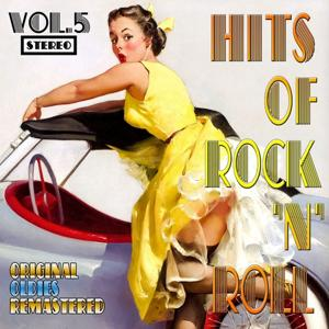 Hits of Rock 'n' Roll, Vol. 5 (Original Oldies Remastered)